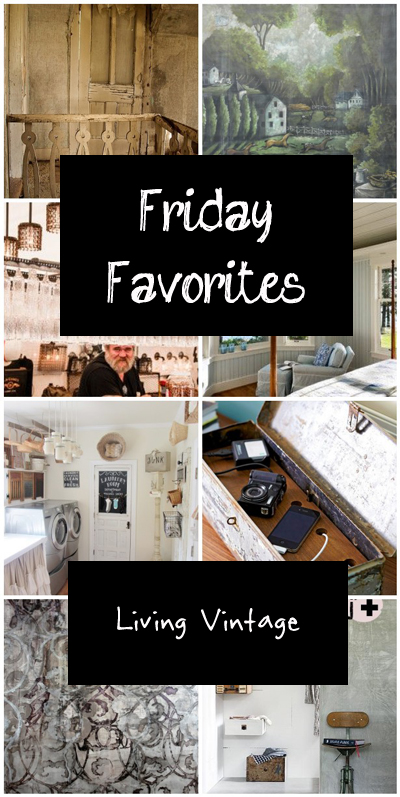 Friday Favorites - Living Vintage - September 13th