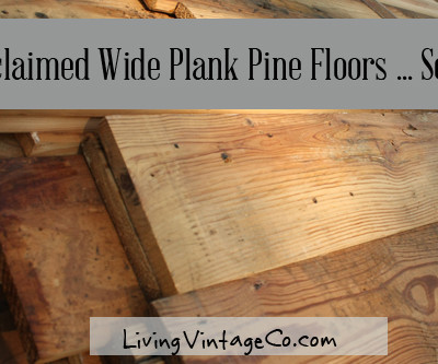 Reclaimed Wide Plank Pine Flooring … Sold!
