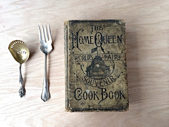 Featured on Living Vintage - old cookbook from the World's Fair