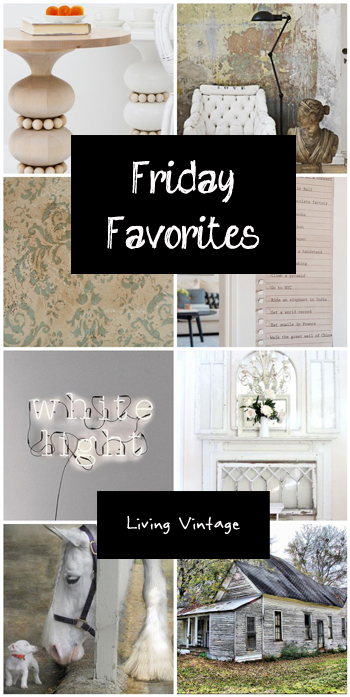 Friday Favorites - Living Vintage - November 7