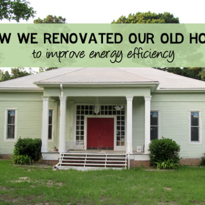 Improving Energy Efficiency in Our Old Home