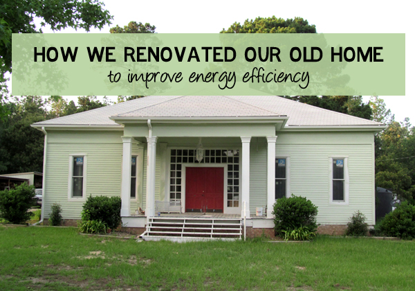 How we renovated our old home to achieve energy efficiency