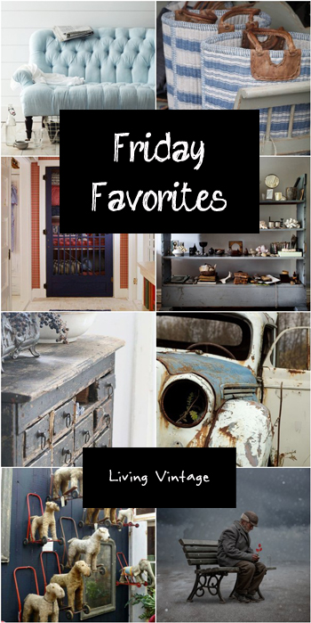 Friday Favorites - Living Vintage - February 21