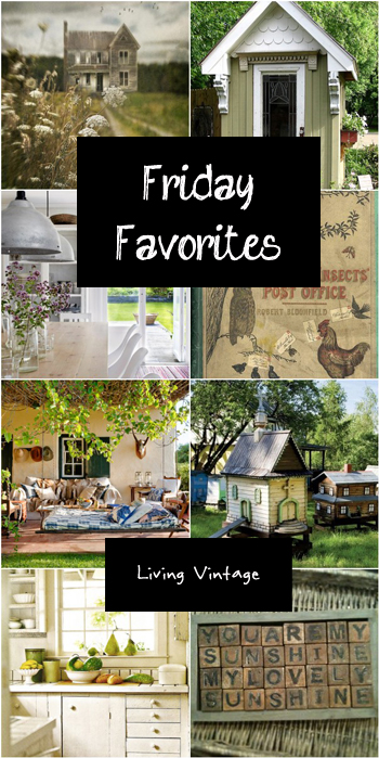 Friday Favorites - Living Vintage - March 7