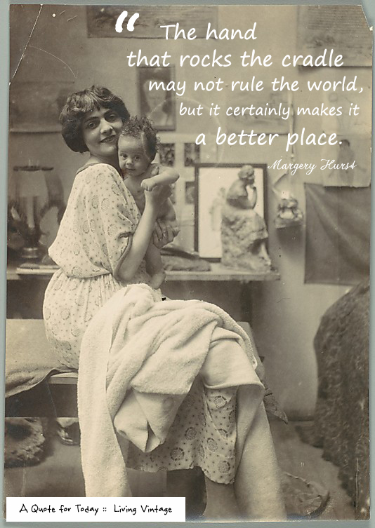 A Quote for Today regarding Mother's Day