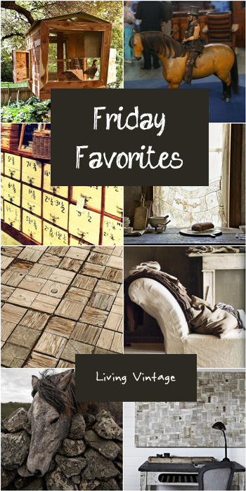 Friday Favorites - Living Vintage - 4/4/14