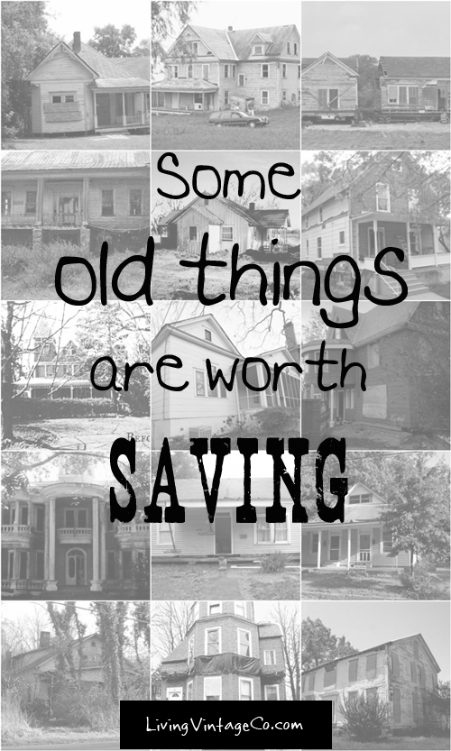 Some old things are worth saving - Living Vintage