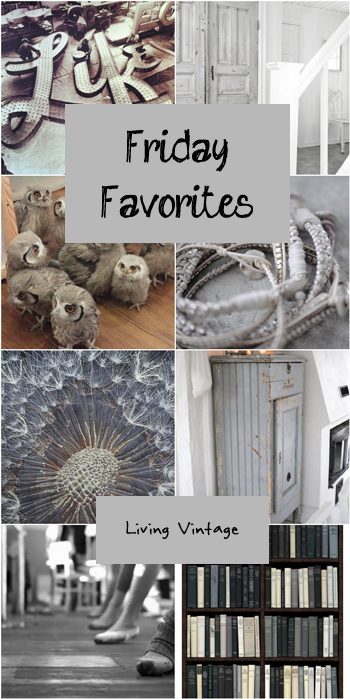 Friday Favorites 29 - Living Vintage