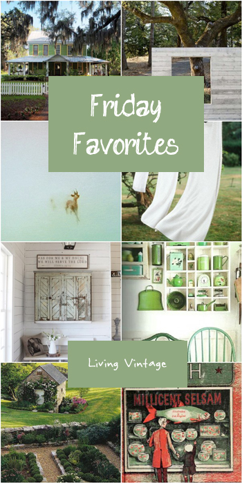 Friday Favorites - Living Vintage - August 8th