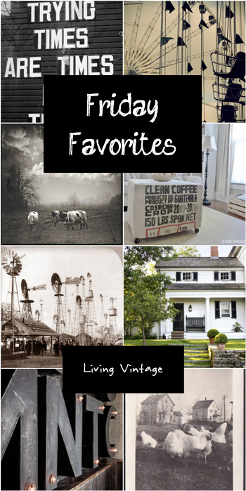 Friday Favorites #31 {Living Vintage}