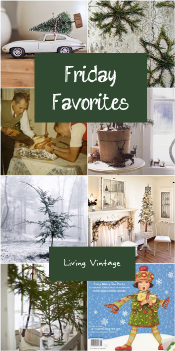 Friday Favorites - Christmas green - Living Vintage