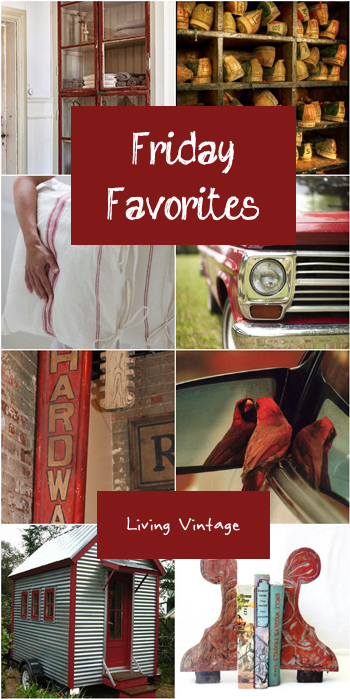 Friday Favorites - Living Vintage - RED 2