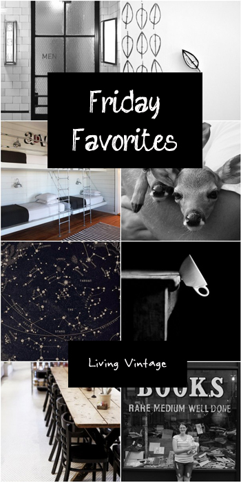 Friday Favorites in black - Living Vintage