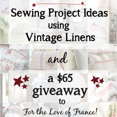 Sewing Ideas Using Vintage Linens . . . and a Giveaway!