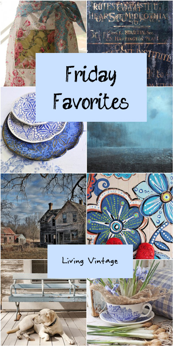 Friday Favorites - I was in the mood for blue this week.