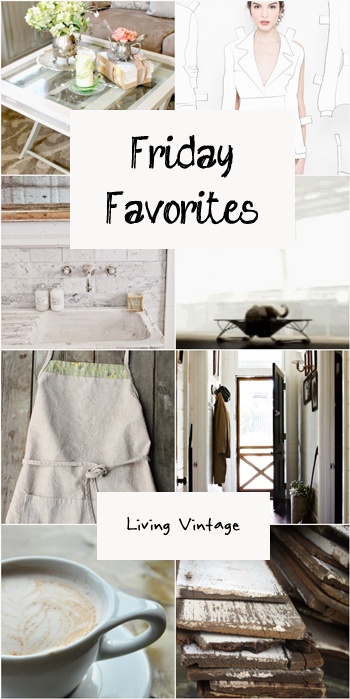 Friday Favorites #66 || Living Vintage