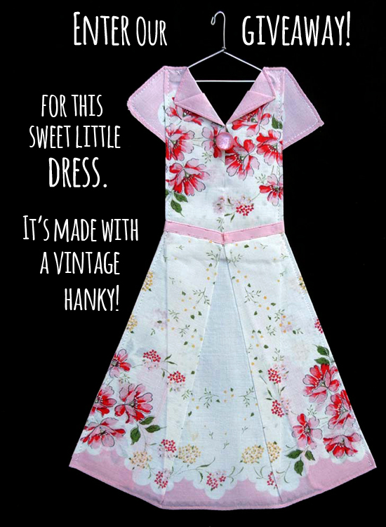 Enter to win this adorable miniature dress made with a vintage hanky!