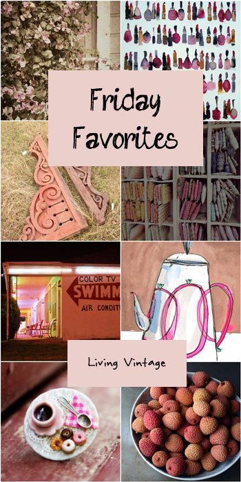 Friday Favorites #84 @ Living Vintage