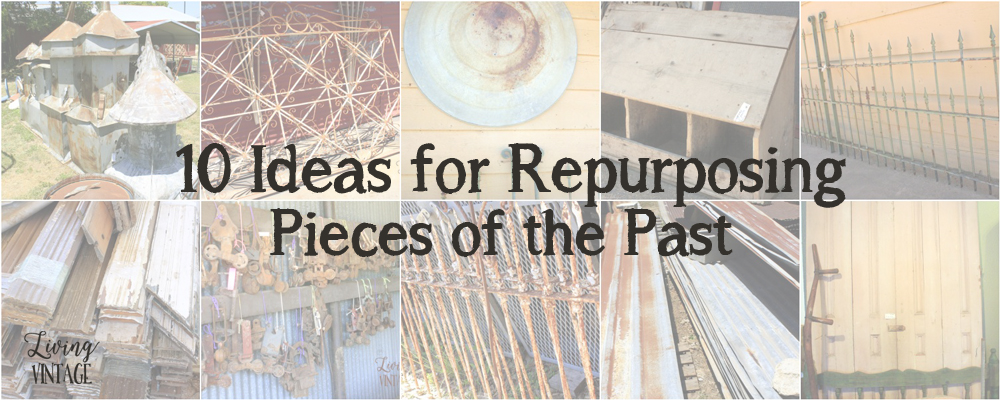 10 ideas for repurposing pieces of the past PLUS a book giveaway (Building with Secondhand Stuff)