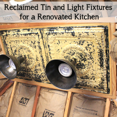 A Fun Reclaimed Tin and Lighting Project