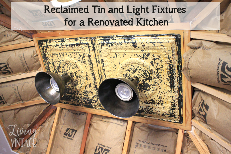 a reclaimed tin and light fixture project for a renovated kitchen