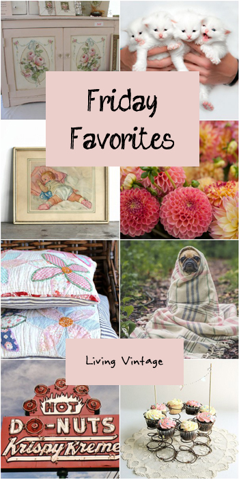 Friday Favorites #91 at Living Vintage