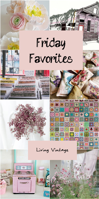 Friday Favorites #101 at Living Vintage