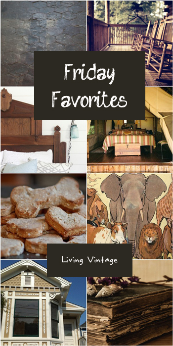 Friday Favorites #98 at Living Vintage - Please hop on over and explore!