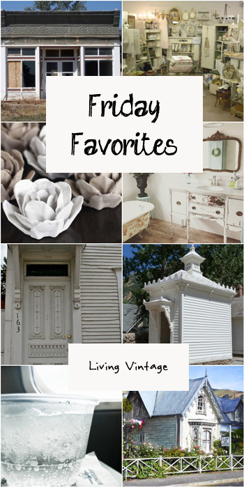 Friday Favorites #103 at Living Vintage