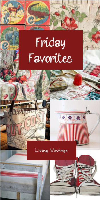 Friday Favorites #112 @ Living Vintage