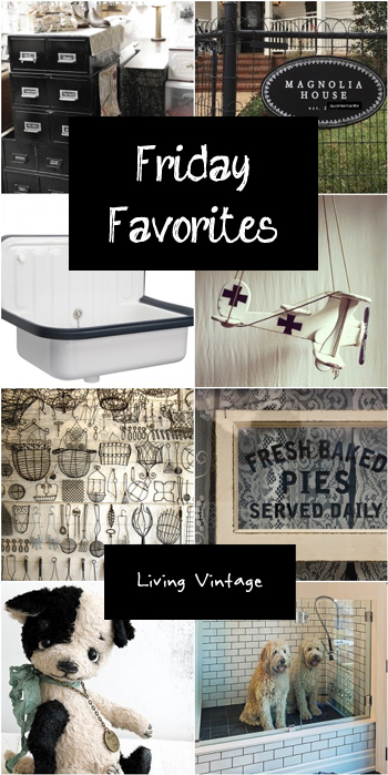 Friday Favorites #120 @ Living Vintage
