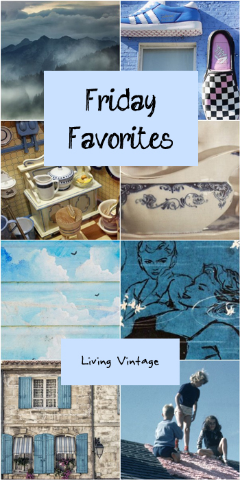 Friday Favorites 139 over at Living Vintage. Check it out!
