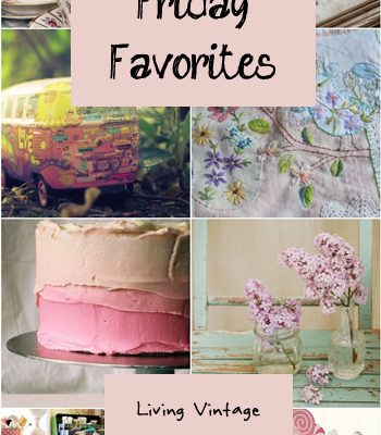 Friday Favorites #118