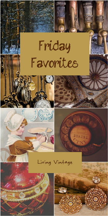 Friday Favorites #125 at Living Vintage