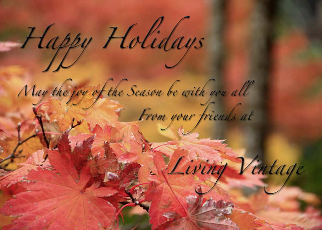 Happy Holidays from Living Vintage!