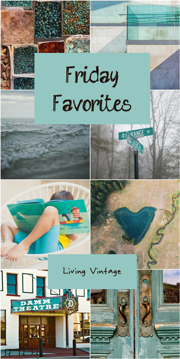 Friday Favorites #143 over at Living Vintage