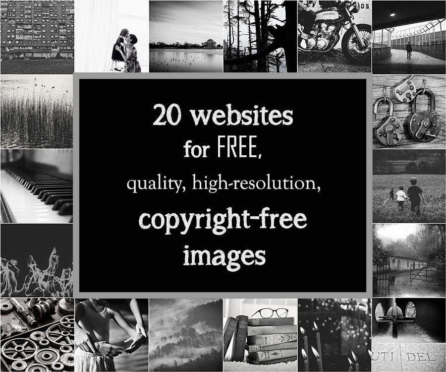 20 places to find quality, high-resolution, copyright-free images