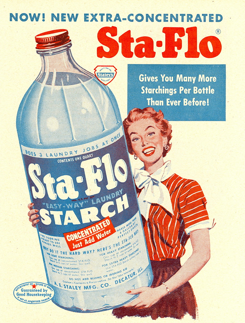 She loved her starch. Only a big bottle would do.